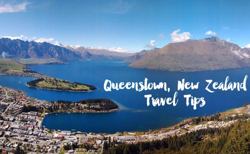 Travel tips: Queenstown, New Zealand
