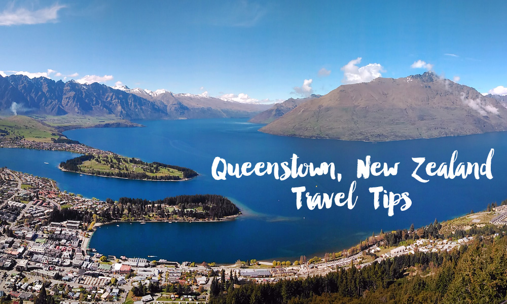 Travel tips: Queenstown, New Zealand