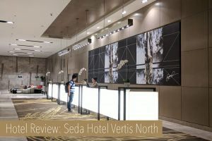 A Staycation at Seda Hotel Vertis North